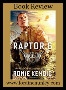 Raptor 6 by Ronie Kendig | Book Review by Loraine Nunley