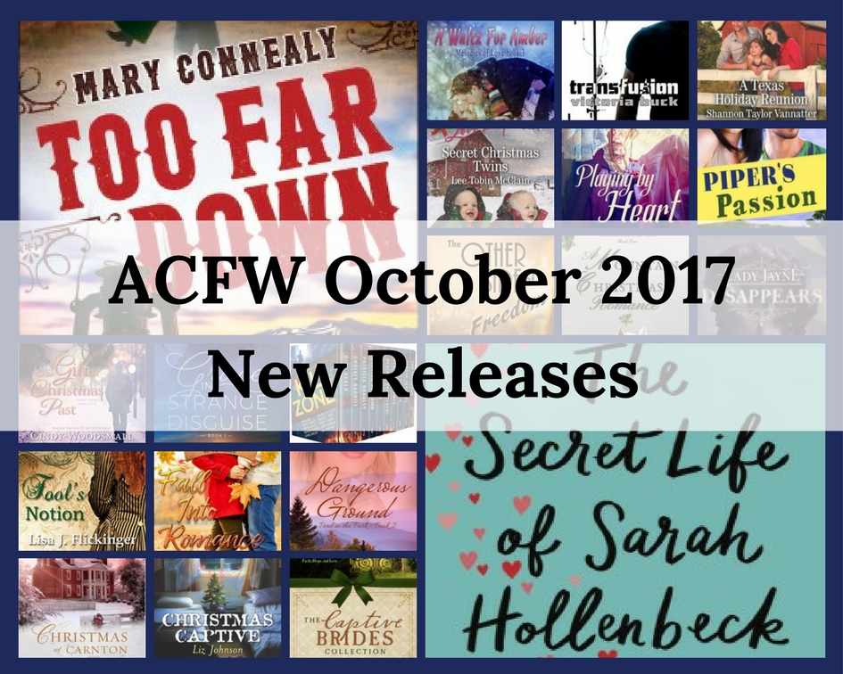 October 2017 New Releases from ACFW Authors