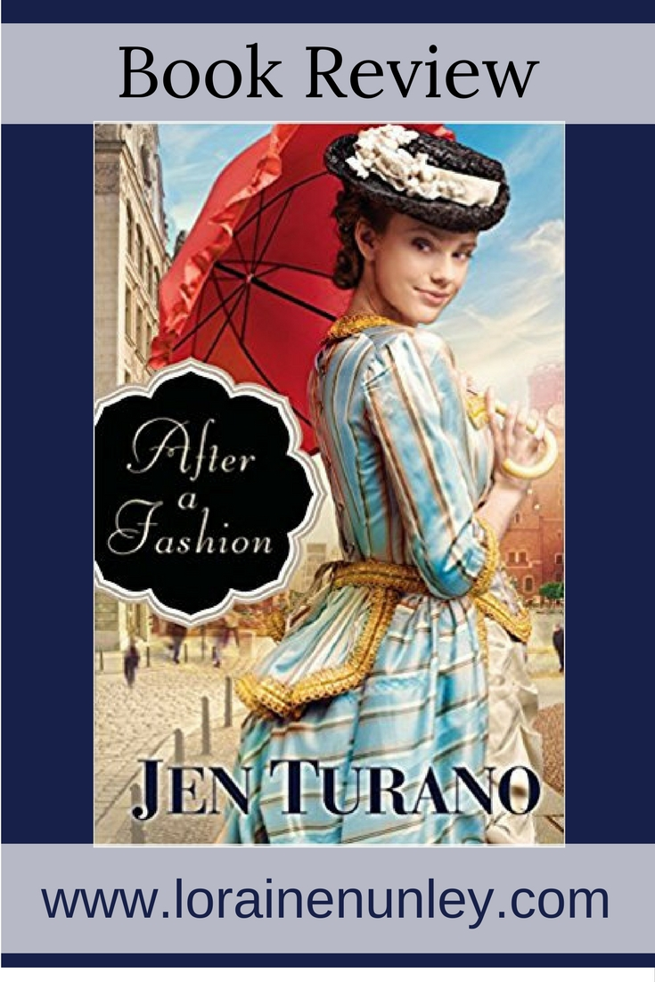 Book Review: After a Fashion by Jen Turano