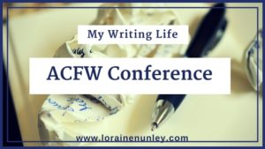 My Writing Life: ACFW Conference | www.lorainenunley.com