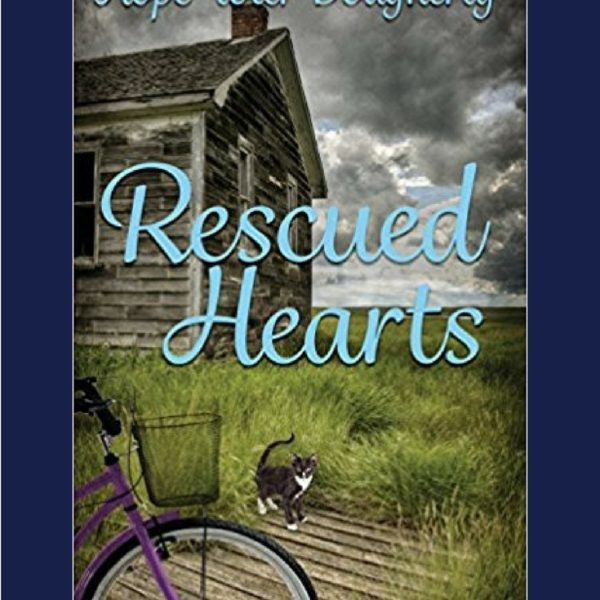 Book Review: Rescued Hearts by Hope Toler Dougherty + Giveaway