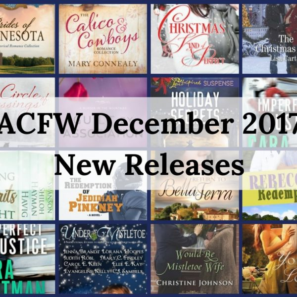 December 2017 New Releases from ACFW Authors