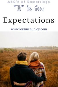 """E"" is for Expectations - ABCs of Remarriage 