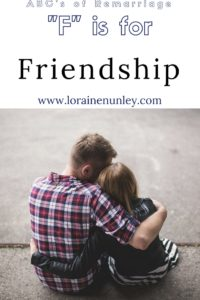"""F"" is for Friendship - ABCs of Remarriage 
