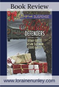Holiday Defenders novella collection by Debby Giusti, Susan Sleeman, and Jodie Bailey | Review by Loraine Nunley