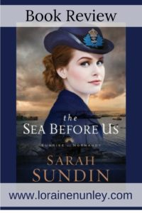 The Sea Before Us by Sarah Sundin | Book Review by Loraine Nunley
