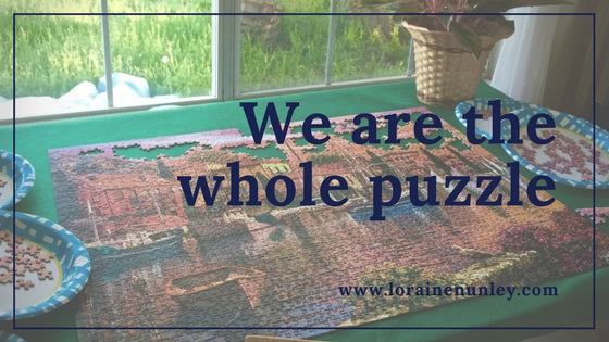 We are the whole puzzle
