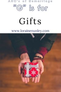 """G"" is for Gifts - ABCs of Remarriage 