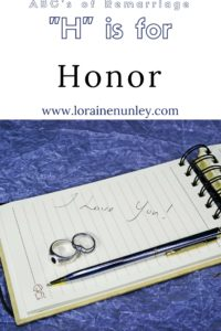 """H"" is for Honor - ABCs of Remarriage 