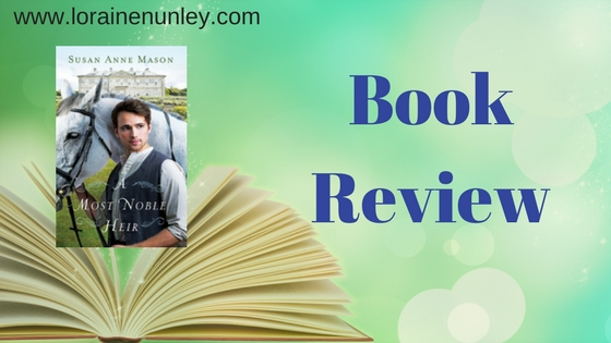 Book Review: A Most Noble Heir by Susan Anne Mason