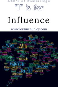 """I"" is for Influence - ABCs of Remarriage 