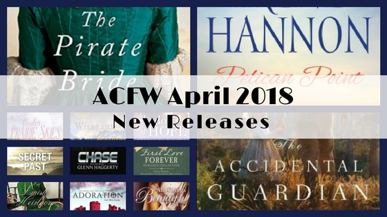 April 2018 New Releases from ACFW Authors