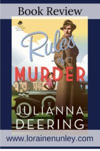 Rules of Murder by Julianna Deering | Book Review by Loraine Nunley