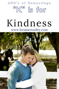 """K"" is for Kindness - ABCs of Remarriage 