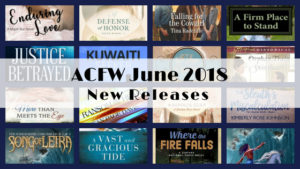 ACFW June 2018 New Releases @lorainenunley