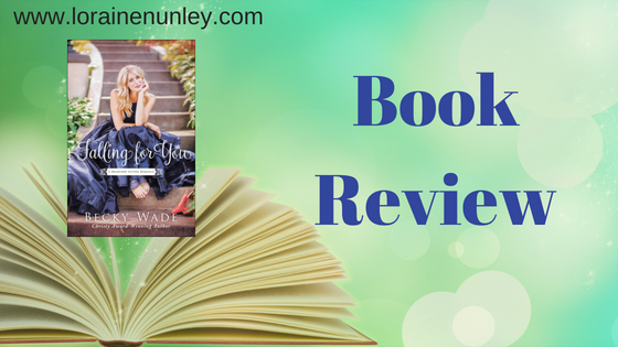 Book Review: Falling For You by Becky Wade