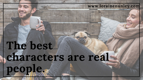 The best characters are real people
