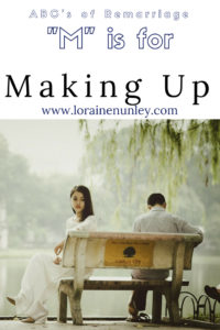"""M"" is for Making Up - ABCs of Remarriage 