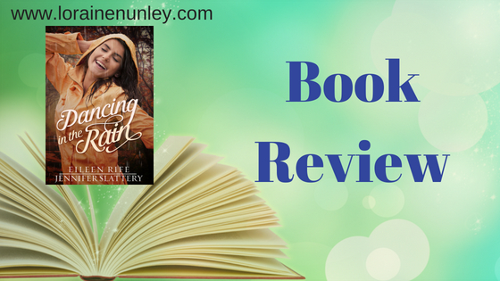 Book Review: Dancing in the Rain by Jennifer Slattery