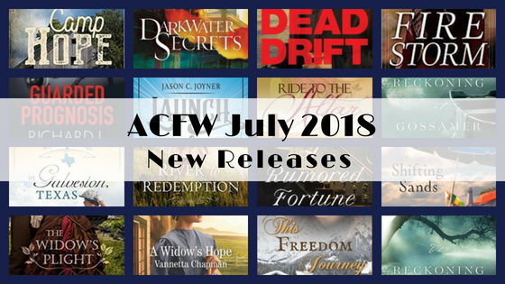 July 2018 New Releases from ACFW Authors