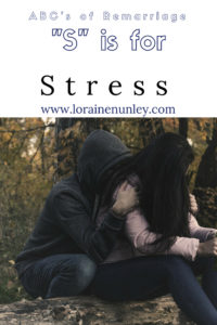 """S"" is for Stress - ABC's of Remarriage 