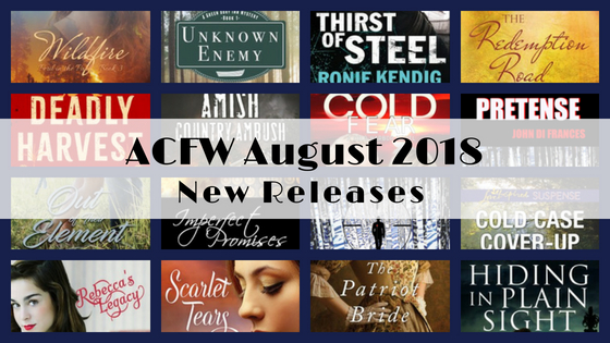 August 2018 New Releases from ACFW Authors