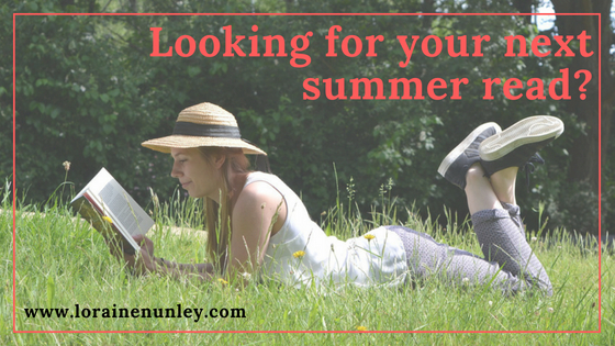 Looking for your next summer read? | @lorainenunley