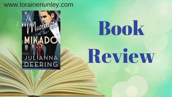 Book Review: Murder at the Mikado by Julianna Deering