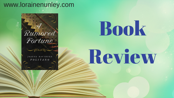 Book Review: A Rumored Fortune by Joanna Davidson Politano