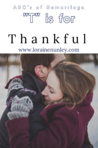 """T"" is for Thankful - ABC's of Remarriage 