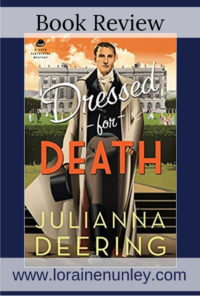 Dressed for Death by Julianna Deering | Book Review by Loraine Nunley @lorainenunley #BookReview