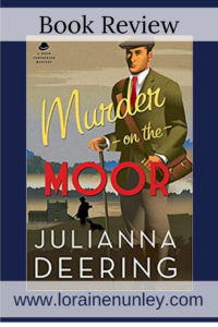 Murder on the Moor by Julianna Deering | Book Review by Loraine Nunley #BookReview @lorainenunley