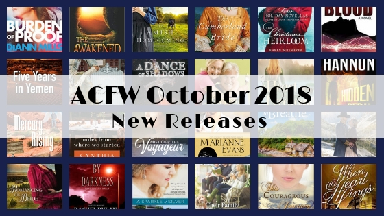 October 2018 New Releases from ACFW Authors