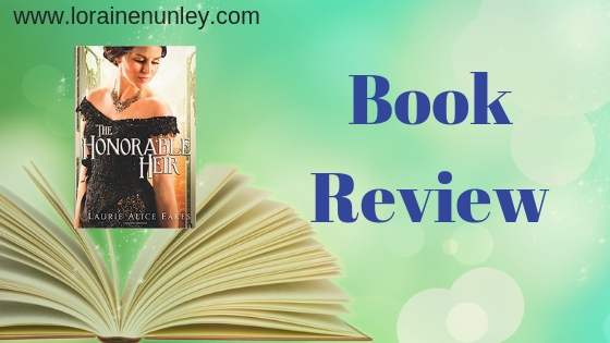 Book Review: The Honorable Heir by Laurie Alice Eakes