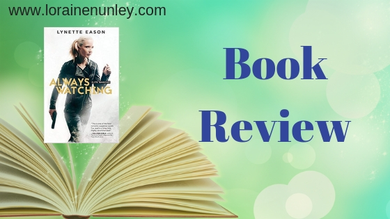 Book Review: Always Watching by Lynette Eason