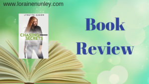 Chasing Secrets by Lynette Eason | Book Review by Loraine Nunley #BookReview @LoraineNunley