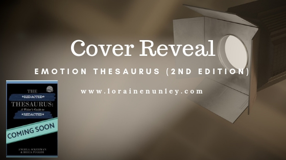 Cover Reveal: Emotion Thesaurus Second Edition by Angela Ackerman and Becca Puglisi