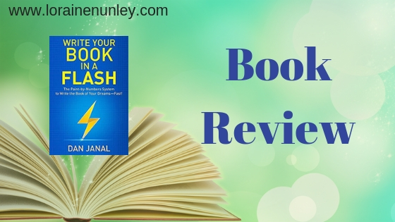 Write Your Book in a Flash by Dan Janal | Book Review by Loraine Nunley #BookReview @lorainenunley