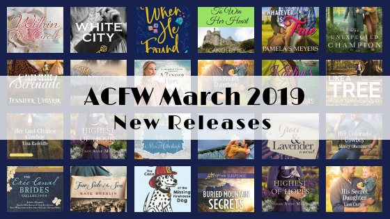 March 2019 New Releases from ACFW Authors