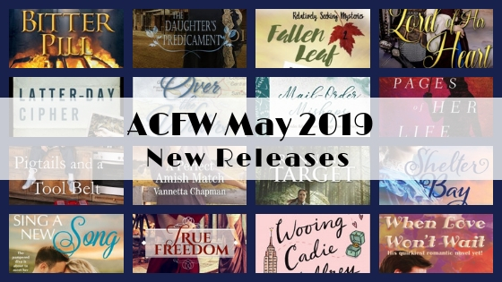 May 2019 New Releases from ACFW Authors