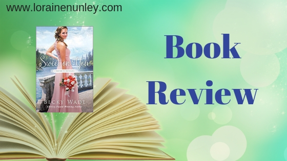 Book Review: Sweet on You by Becky Wade (Plus Giveaway)