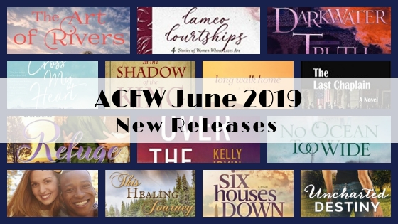 June 2019 New Releases from ACFW Authors
