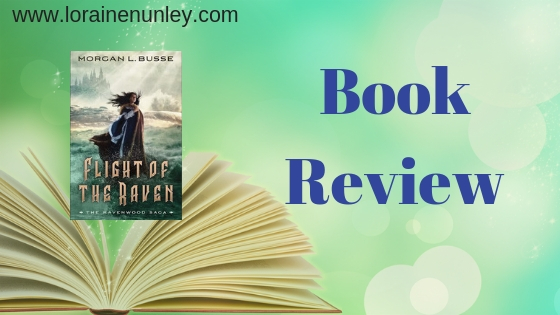 Book Review: Flight of the Raven by Morgan L Busse (Plus Giveaway)