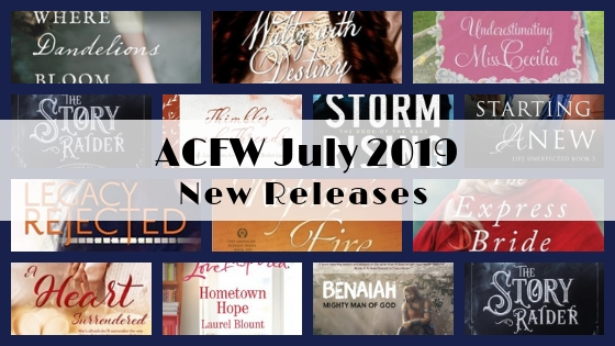 July 2019 New Releases from ACFW Authors