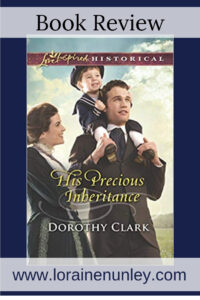 His Precious Inheritance by Dorothy Clark | Book review by Loraine Nunley #bookreview