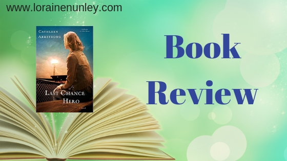Book Review: Last Chance Hero by Cathleen Armstrong
