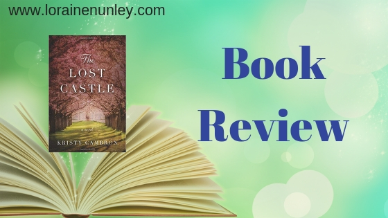 Book Review: The Lost Castle by Kristy Cambron