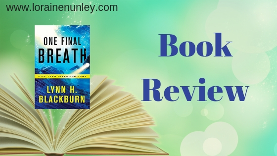 Book Review: One Final Breath by Lynn H Blackburn