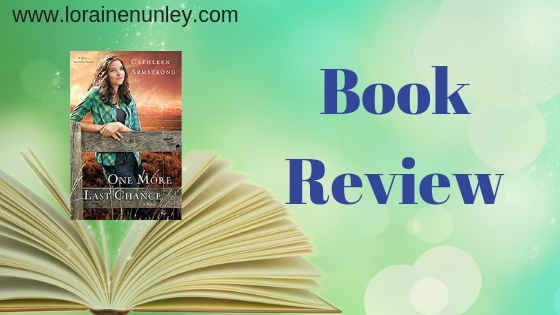Book Review: One More Last Chance by Cathleen Armstrong