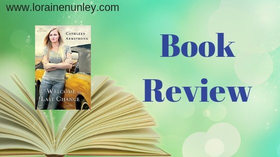 Book Review: Welcome to Last Chance by Cathleen Armstrong